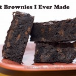 Best Brownies I Ever Made
